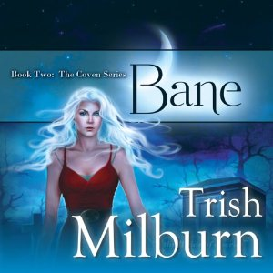 Bane audiobook by Trish Milburn