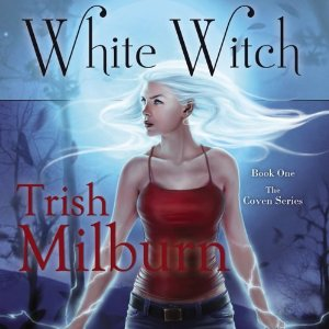 White Witch audiobook by Trish Milburn