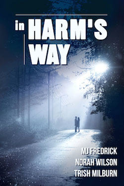 In Harm's Way featuring Trish Milburn