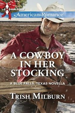 A Cowboy in Her Stocking by Trish Milburn