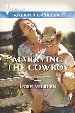 Marrying the Cowboy by Trish Milburn