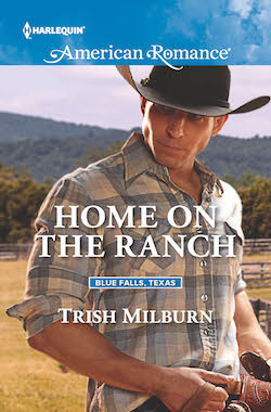 Home On The Ranch by Trish Milburn