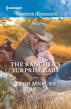 The Rancher's Surprise Baby by Trish Milburn