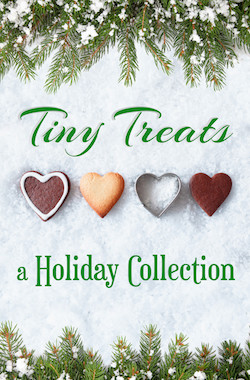 Tiny Treats, a Holiday Collection, by Trish Milburn