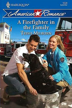 A Firefighter in the Family by Trish Milburn