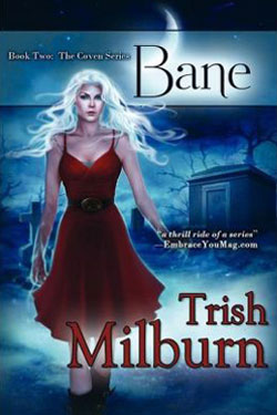 Bane (The Coven Trilogy) by Trish Milburn
