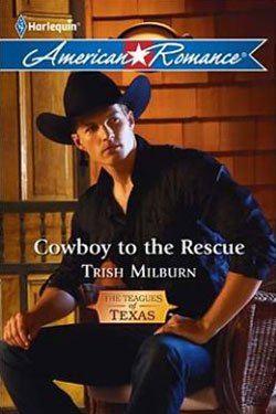 Cowboy to the Rescue by Trish Milburn