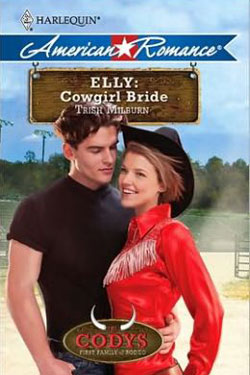 Elly: The Cowgirl Bride by Trish Milburn