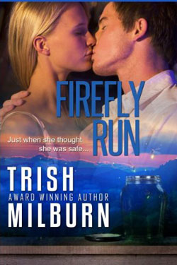 Firefly Run by Trish Milburn