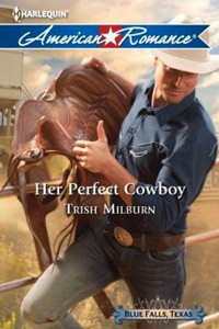 Her Perfect Cowboy by Trish Milburn