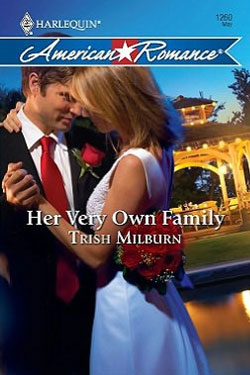 Her Very Own Family by Trish Milburn