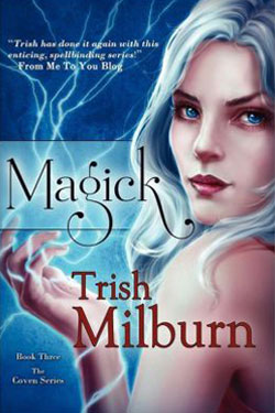 Magick by Trish Milburn