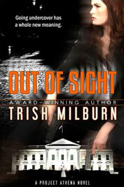 Out of Sight by Trish Milburn