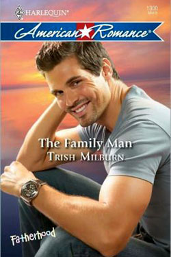 The Family Man by Trish Milburn